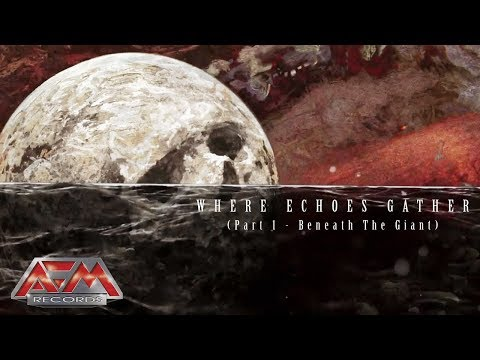 COMMUNIC - Where Echoes Gather, Pt. 1: Beneath the Giant (2017) // AFM Records