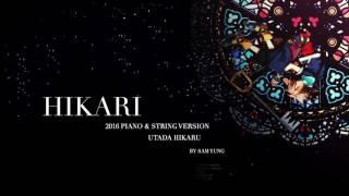 HIKARI (2016 Piano & String Version) - Kingdom Hearts - by Sam Yung