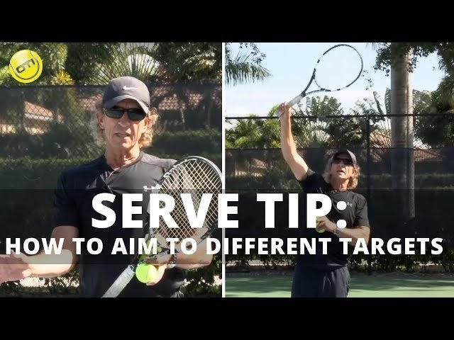 Serve Tip: How To Aim Your Serve To Different Targets