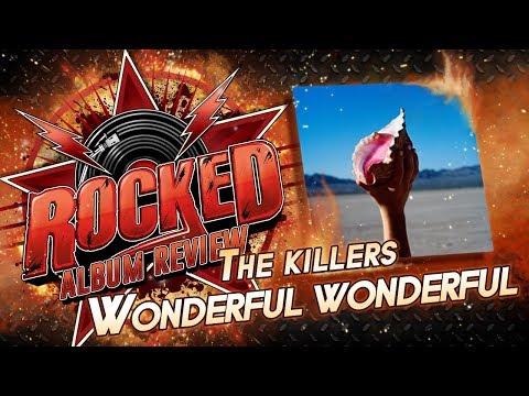 The Killers – Wonderful Wonderful |...