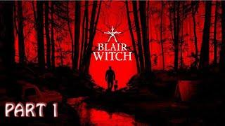 BLAIR WITCH - Gameplay Walkthrough Full Game - Part 1
