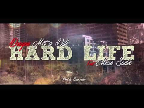 Dragon Mèt a Difé Feat. Misié Sadik - Hard Life