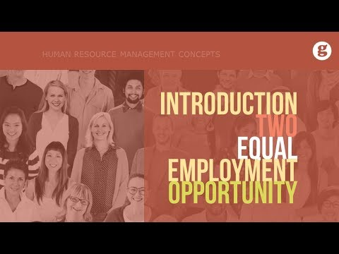 Introduction to Equal Employment Opportunity