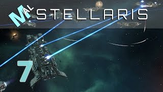 Stellaris | Space Grand Strategy | Let's Play | Part 7 | Gameplay