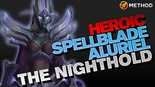 Method vs Spellblade Aluriel - Nighthold Heroic