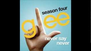 Watch Glee Cast Never Say Never video