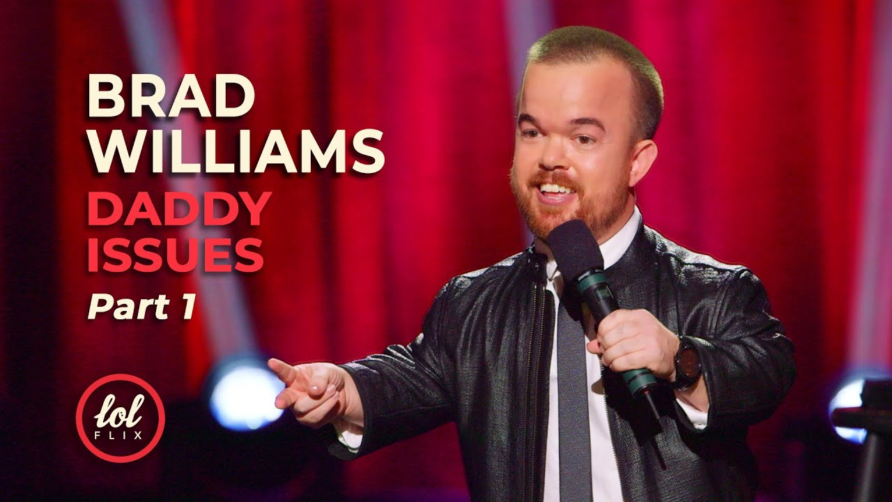 Download Brad Williams Daddy Issues • Part 1   LOLflix