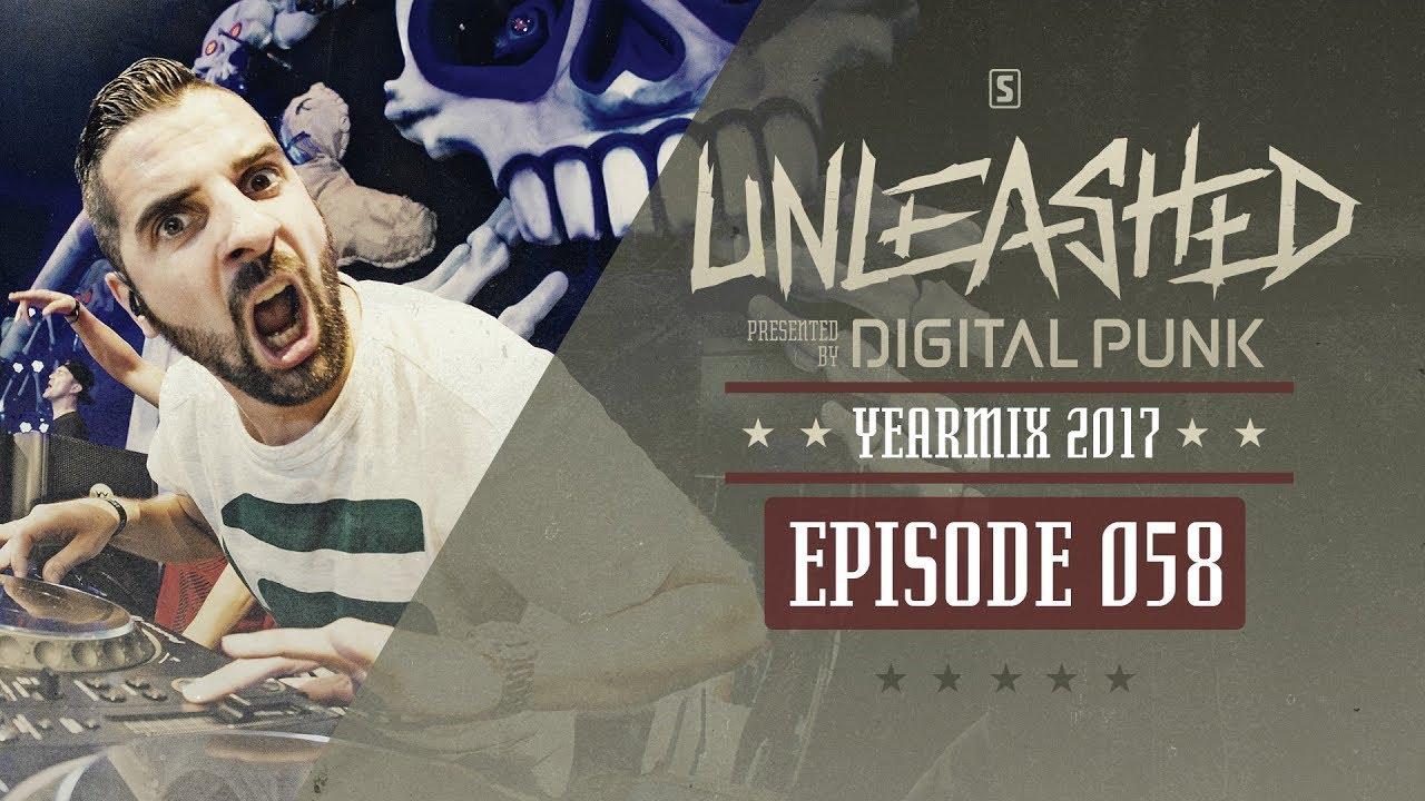 058 | Digital Punk - Unleashed Best of 2017 Yearmix