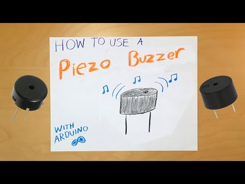 Arduino: How to Use a Piezo Buzzer