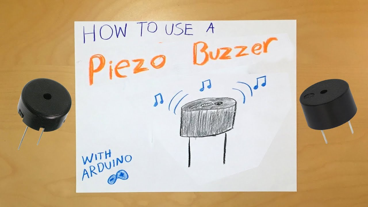 arduino how to use a piezo buzzer [ 1280 x 720 Pixel ]