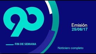 90 Fin de Semana - 25 de junio del 2017 Programa Completo thumbnail
