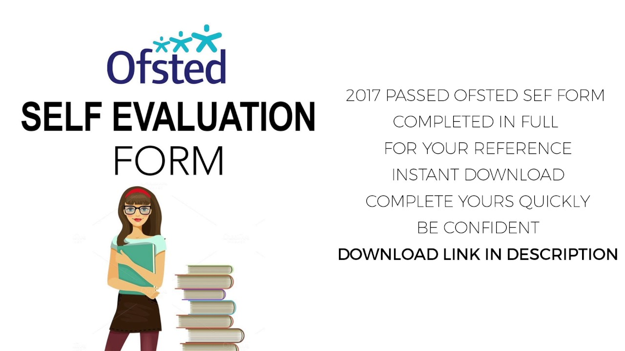 COMPLETED ANSWERS FOR OFSTED SELF EVALUATION FORM SEF EYES YouTube – Self Evaluation