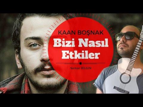 Kaan Boşnak - Bizi Nasıl Etkiler (Cover) / Akor ve Solo