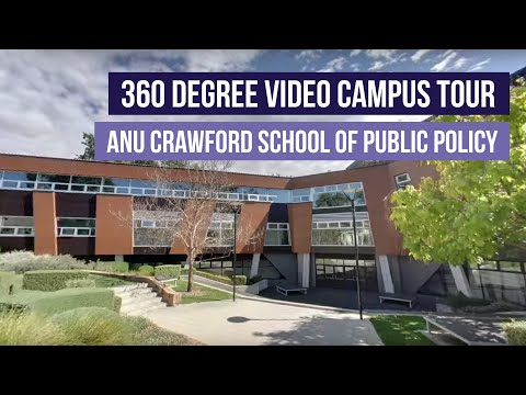 ANU Crawford School of Public Policy - 360 Degree Video Campus Tour