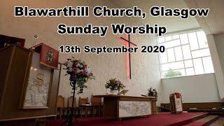 Morning Worship 13th September 2020