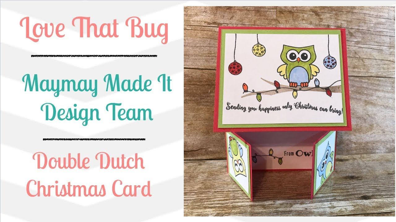Maymay made it dt double dutch christmas card youtube maymay made it dt double dutch christmas card kristyandbryce Choice Image