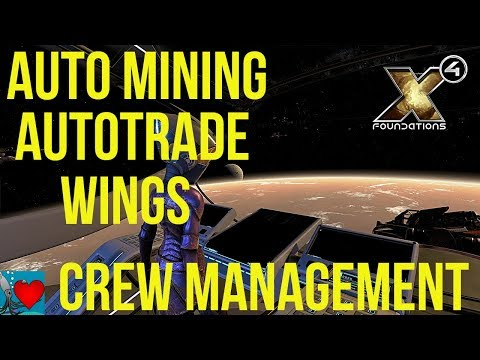 X4 Foundations - Crew Management Guide | Auto Mining, AutoTrade, Wings