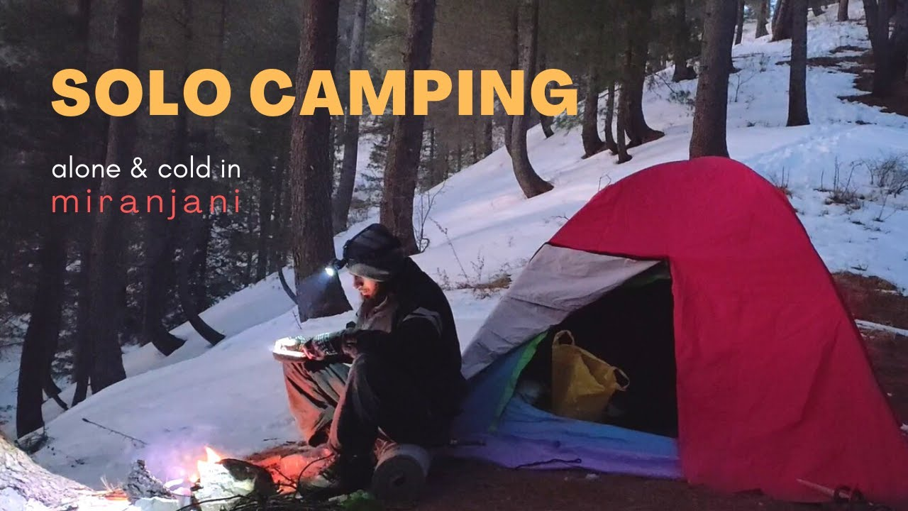 Solo Camping in Pakistan. Winter Night in Miranjani Forest ...