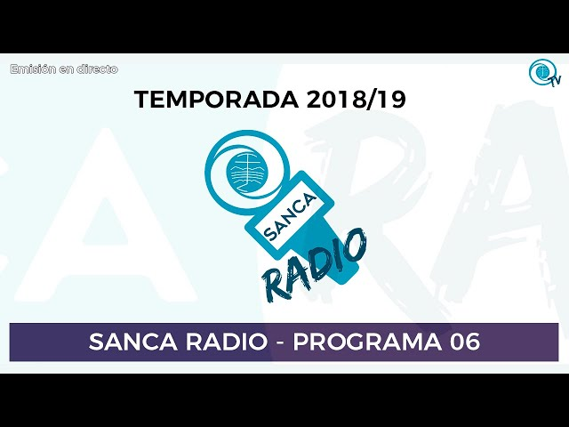 [SancaRadio] Programa 06 - Temporada 2018/19