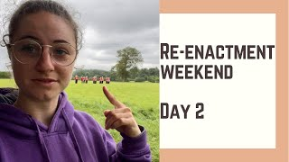 Follow me around a RE-ENACTMENT weekend   Day 2   EXPLORE WITH REBECCA