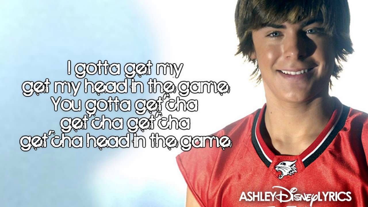Get'cha Head In The Game lyrics by High School Musical, 1 ...