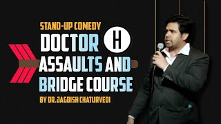 Doctor assaults and bridge course| Latest Comedy Video 2019 | Dr. Jagdish Chaturvedi