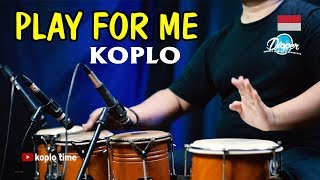 Download PLAY FOR ME Kaweni Merry Koplo Version