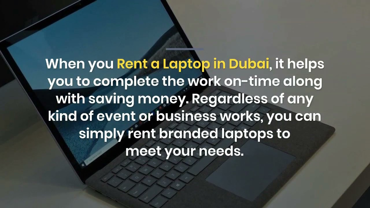 What are the Benefits of Laptop Rental for your Business in Dubai?