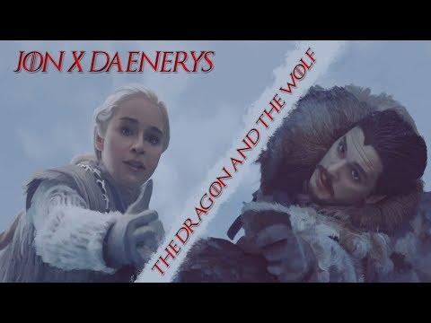 JON & DAENERYS || The Dragon and the Wolf