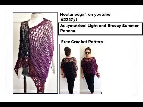 Asymmetrical Light And Breezy Crochet Summer Poncho 2227yt Free