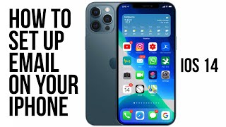 How to Set Uṗ Email on Your iPhone - iOS 14 Gmail and Web Server Email
