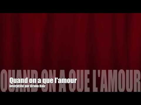 Archives sonores Bruno Ruiz / Quand on a que l'amour