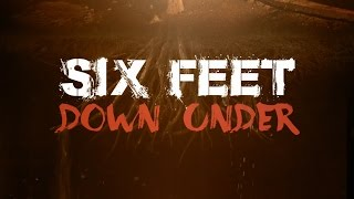 "Six Feet Down Under ""Teaser Trailer"""