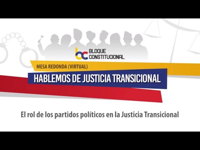 El rol de los partidos políticos en la Justicia Transicional