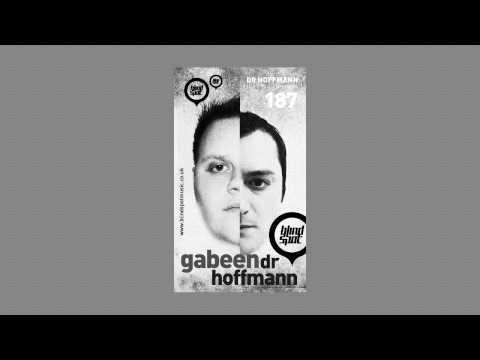Blind Spot Radio Show 187 - Gabeen & Dr Hoffmann