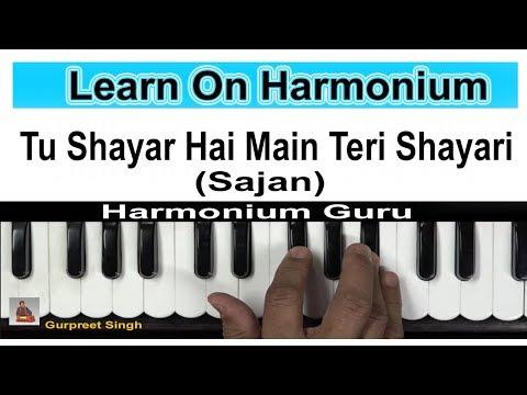 Tu Shayar Hai Main Teri Shayari (Sajan) - Learn On Harmonium