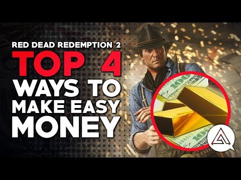 Red Dead Redemption 2 | Top 4 Ways to Make Easy Money