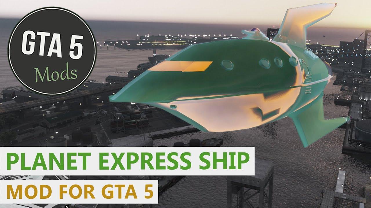 GTA 5 PC Mod - Planet Express Ship [BETA]