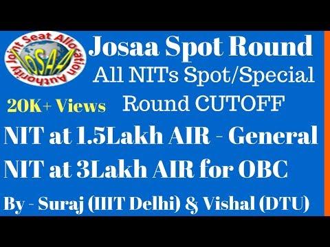 Josaa Spot Round Cutoff - All NIT Spot Round Cutoff | CSAB Special Round Cutoff