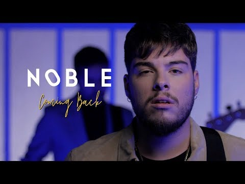 Noble - Coming Back (Official Video)
