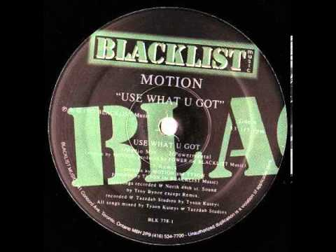Motion - Use What U Got (Remix) (1997)