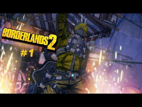 Borderlands 2: My First Borderlands Game (Part 1)