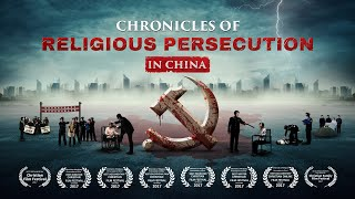 "Follow God by the Way of the Cross | Movie Trailer ""Chronicles of Religious Persecution in China"""