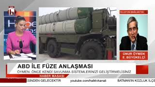 Erdoğan'dan ABD'te S-400 yanıtı ama ABD ile füze anlaşması... / Onur Öymen