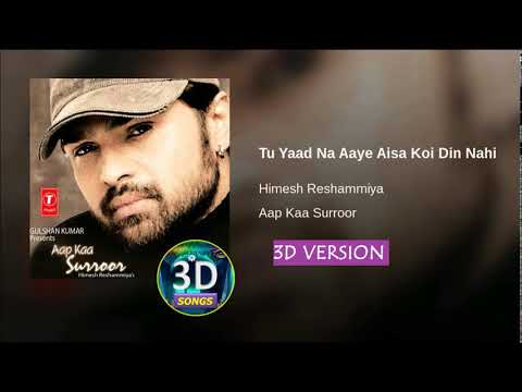 Tu Yaad Na Aye 3d Song    ONCE OF HIMESH    Bass Boosted