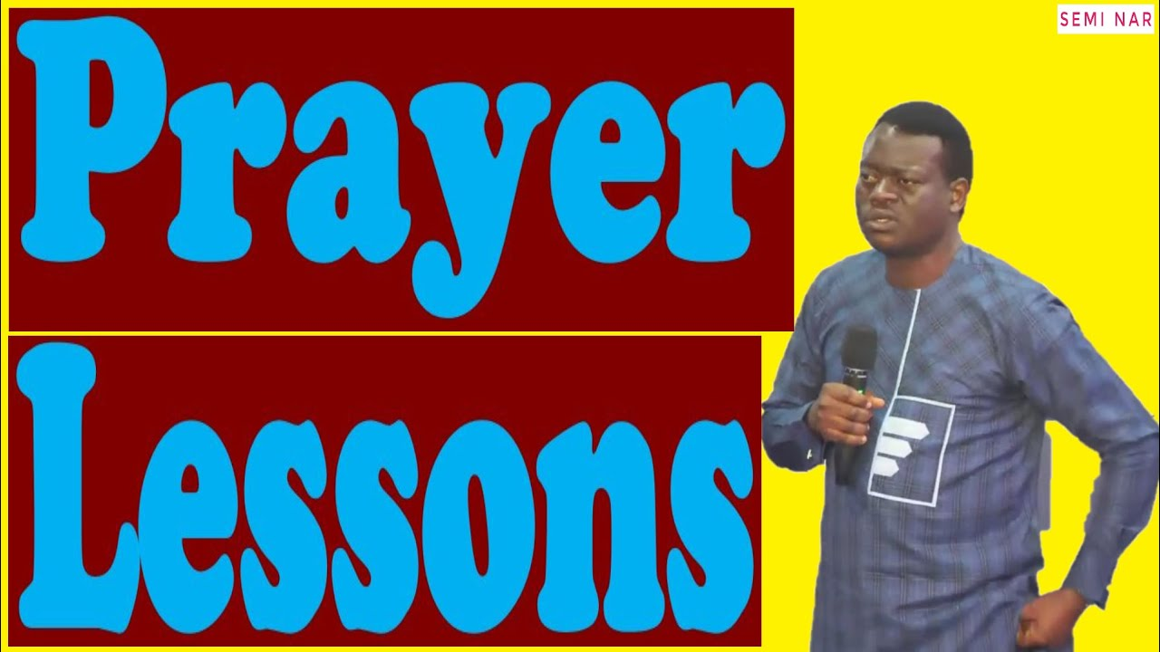 Download Prayer Lessons   Apostle Arome Osayi & Prophet Babs   Semi Nar