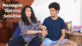 Massagem Tântrica: Sensitive