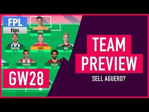 GAMEWEEK 28: TEAM SELECTION   Sell Sergio Agüero?   Fantasy Premier League 2017/18
