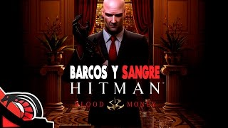 BARCOS Y SANGRE | Hitman Blood Money - Clásicos reptiles