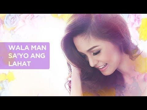 Kim Chiu - Wala Man Sa'yo Ang Lahat (Audio)